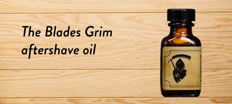 The-Blades-Grim-aftershave-oil